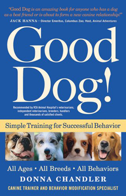 "Dog Training Book &quote;Good Dog!"" by Donna Chandler"